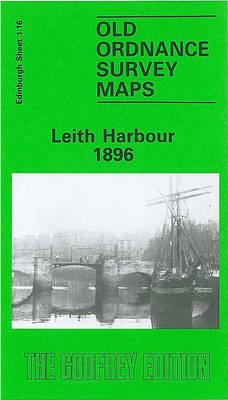 Leith Harbour 1896: Edinburgh Sheet 1.16 - Old O.S. Maps of Edinburgh (Sheet map, folded)