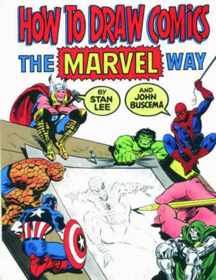 """How to Draw Comics the """"Marvel"""" Way (Paperback)"""
