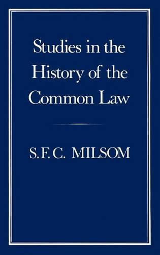 Studies in the History of the Common Law (Hardback)