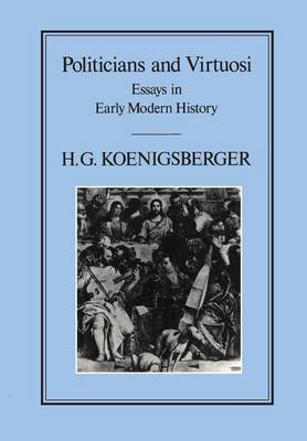 Politicians and Virtuosi (Paperback)
