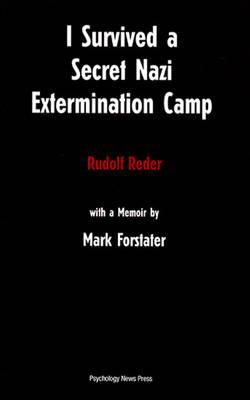 I Survived a Secret Nazi Extermination Camp (Paperback)