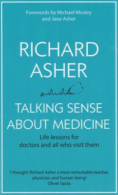 Talking Sense About Medicine (Paperback)