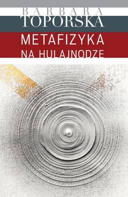 Metafizyka Na Hulajnodze: Narratives and Articles 1935-1985 (Hardback)