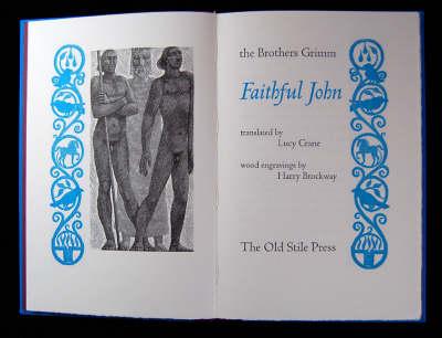 Faithful John (Leather / fine binding)