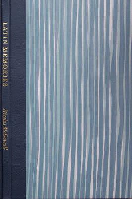 Latin Memories (Leather / fine binding)