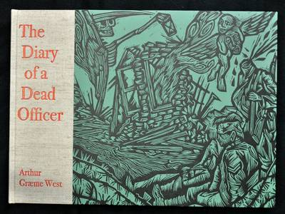The Diary of a Dead Officer: The Posthumous Papers of (Hardback)