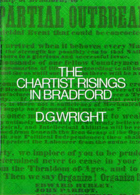 The Chartist Risings in Bradford (Paperback)