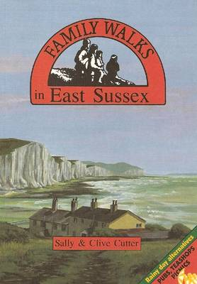 Family Walks in East Sussex - Family Walks S. (Paperback)