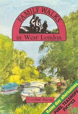 Family Walks in West London - Family Walks S. (Paperback)