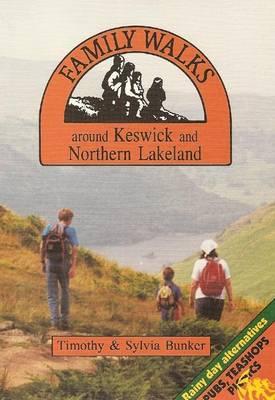 Family Walks Around Keswick and Northern Lakeland - Family Walks S. (Paperback)