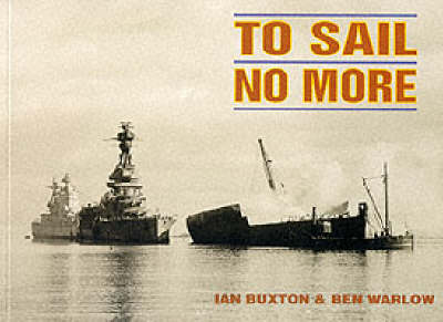 To Sail No More: Pt. 1 (Paperback)