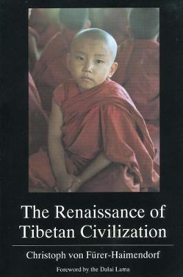 The Renaissance of Tibetan Civilization (Paperback)