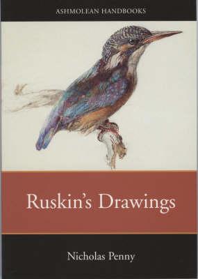 Ruskin's Drawings (Paperback)