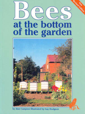 Bees at the Bottom of the Garden (Paperback)