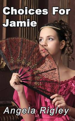 Choices for Jamie (Paperback)