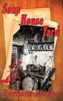 Soap House Yard (Paperback)