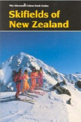 Skifields of New Zealand - Microtone colour series (Paperback)