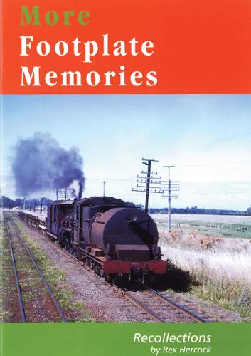More Footplate Memories: Some More Recollections (Paperback)