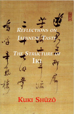 Reflections On Japanese Taste: The Structure of IKI (Paperback)