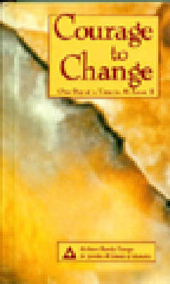 Courage to Change: One Day at a Time in Al-Anon II (Hardback)