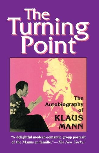 The Turning Point: Autobiography of Klaus Mann (Paperback)