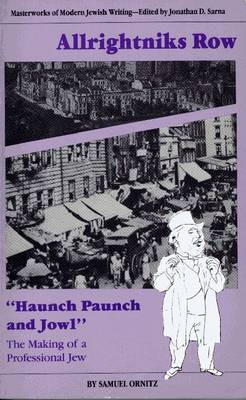 Allrightnik's Row: Haunch, Paunch and Jowl - The Making of a Professional Jew (Paperback)