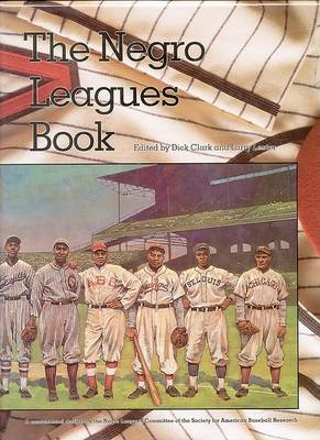 The Negro Leagues Book: Limited Edition (Hardback)