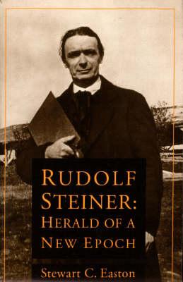 Rudolf Steiner: Herald of a New Epoch (Paperback)