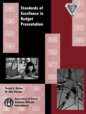 Standards of Excellence in Budget Presentation (Paperback)