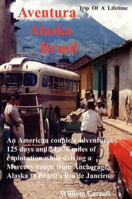 Aventura Alaska Brasil (Paperback)