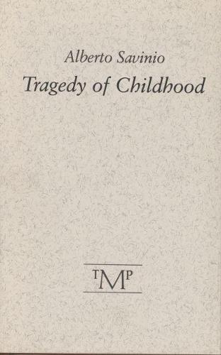 Tragedy of Childhood (Hardback)
