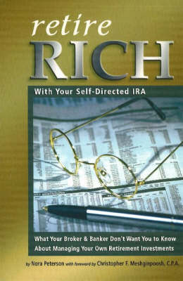 Retire Rich: With Your Self-Directed IRA (Paperback)