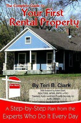 Complete Guide to Your First Rental Property: A Step-by-Step Plan from the Experts Who Do it Every Day (Paperback)