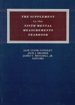 The Supplement to the Ninth Mental Measurements Yearbook - Buros Mental Measurements Yearbook (Paperback)