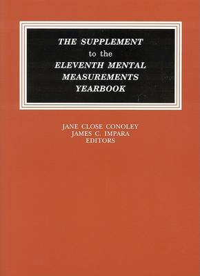 The Supplement to the Eleventh Mental Measurements Yearbook - Buros Mental Measurements Yearbook (Paperback)