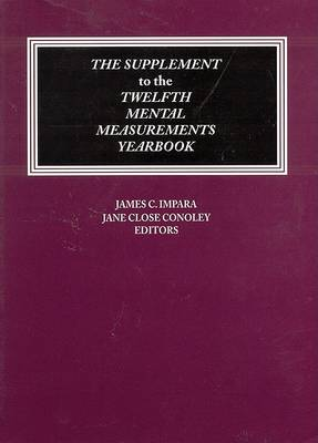 The Supplement to the Twelfth Mental Measurements Yearbook - Buros Mental Measurements Yearbook (Paperback)