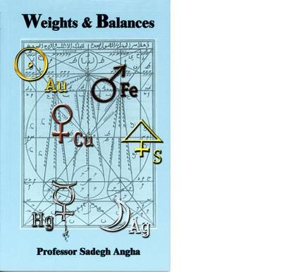 Weights and Balances: In the Science of Alchemy (Paperback)