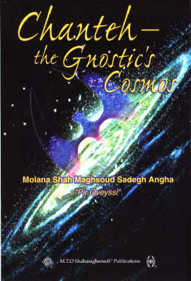 Chanteh: The Gnostic's Cosmos (Paperback)