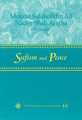 Sufism and Peace - Sufism: The Lecture S. (Paperback)