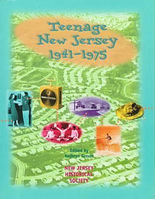 Teenage New Jersey, 1941-1975 (Paperback)