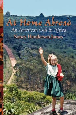 At Home Abroad: An American Girl in Africa (Paperback)