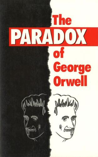 The Paradox of George Orwell (Paperback)