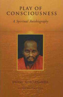 Play of Consciousness: A Spiritual Autobiography (Paperback)