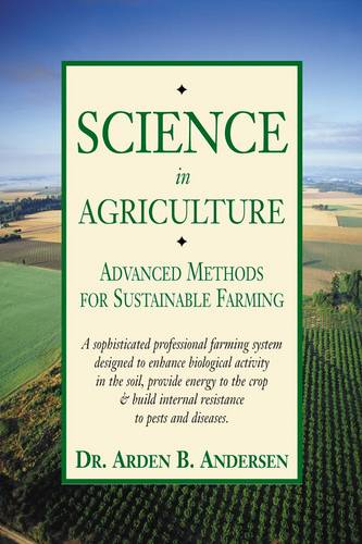 Science in Agriculture: Advanced Methods for Sustainable Farming (Paperback)