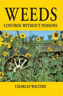 Weeds: Control Without Poisons (Paperback)