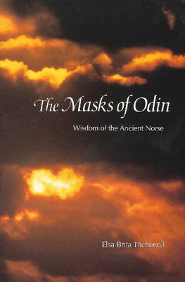 Masks of Odin: Wisdom of the Ancient Norse (Hardback)