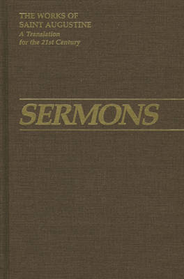 Sermons 51-94: 51-94 3: Part III - Homilies - The Works of Saint Augustine, a Translation for the 21st Century: Part 3 - Sermons (Homilies) (Hardback)
