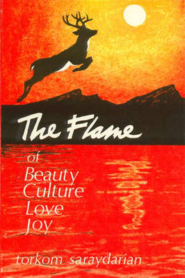 The Flame of Beauty, Culture, Love, Joy (Paperback)