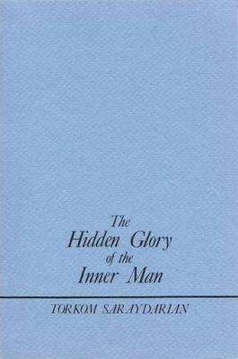 The Hidden Glory of the Inner Man (Paperback)