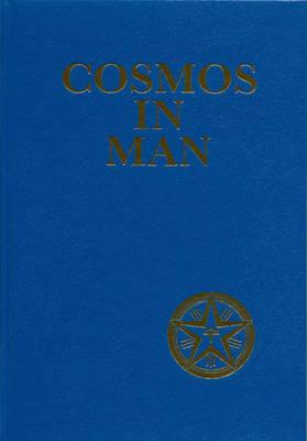 Cosmos in Man (Hardback)